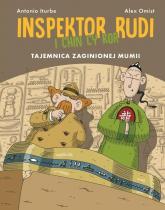 Inspektor Rudi i Chin Cy Kor Tajemnica zaginionej mumii - Antonio Iturbe | mała okładka