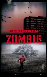 Zombie - Wojciech Chmielarz | mała okładka