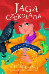 Jaga Czekolada i władcy wiatru - Agnieszka Mielech | mała okładka