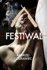 Festiwal - Andrzej Dziurawiec | mała okładka