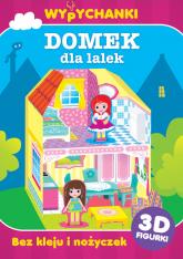 Wypychanki Domek dla lalek - praca zbiorowa | mała okładka