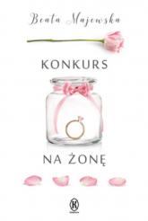 Konkurs na żonę - Beata Majewska | mała okładka