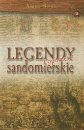Legendy i opowieści sandomierskie - Andrzej Sarwa | mała okładka