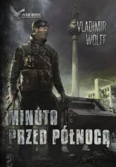 Apokalipsa II Minuta przed północą - Vladimir Wolff   mała okładka