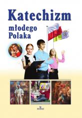Katechizm młodego Polaka - Beata Kosińska | mała okładka