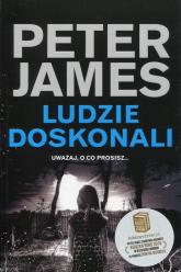 Ludzie doskonali - Peter James | mała okładka