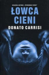 Łowca cieni - Donato Carrisi | mała okładka