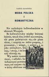 Moda polska i romantyczna - Izabela Jarosińska | mała okładka