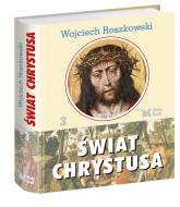 Świat Chrystusa Tom 3 - Wojciech Roszkowski | mała okładka