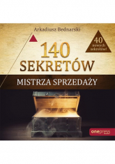 140 sekretów Mistrza Sprzedaży - Arkadiusz Bednarski | mała okładka