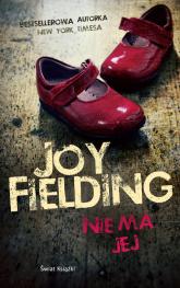 Nie ma jej - Joy Fielding | mała okładka