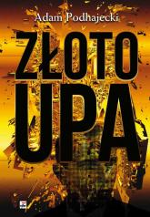 Złoto UPA - Adam Podhajecki | mała okładka