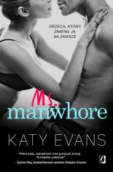 Manwhore Tom 3 Ms. Manwhore - Katy Evans | mała okładka
