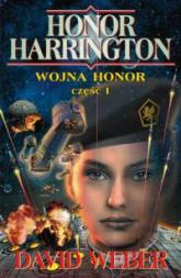 Wojna Honor część 1 - David Weber | mała okładka