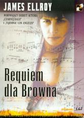 Requiem dla Browna - James Ellroy | mała okładka