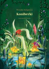 Koniberki - Weronika Szelęgiewicz | mała okładka