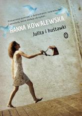 Julita i huśtawki - Hanna Kowalewska | mała okładka
