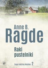 Saga rodziny Neshov Tom 2 Raki pustelniki - Ragde Anne B. | mała okładka