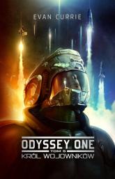 Odyssey One Tom 5 Król wojowników - Evan Currie | mała okładka
