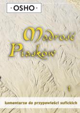 Mądrość piasków 1 Komentarze do przypowieści sufickich - Osho | mała okładka
