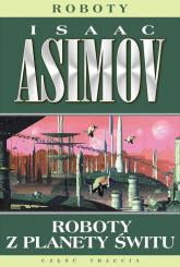 Roboty z planety świtu - Isaac Asimov | mała okładka