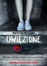 Uwięzione - Natasha Preston | mała okładka