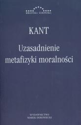 Uzasadnienie metafizyki moralności - Immanuel Kant | mała okładka