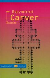 Katedra - Raymond Carver | mała okładka
