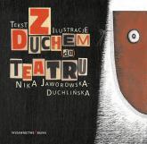 Z Duchem do Teatru - Nika Jaworowska-Duchlińska | mała okładka