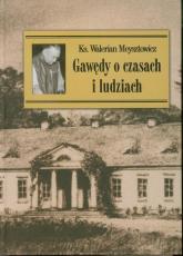 Gawędy o czasach i ludziach nowe - Walerian Meysztowicz | mała okładka
