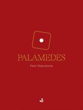 Palamedes - Piotr Matywiecki | mała okładka