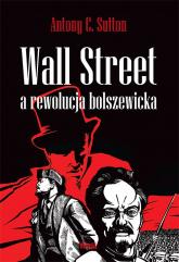 Wall Street a rewolucja bolszewicka - Sutton Antony C. | mała okładka