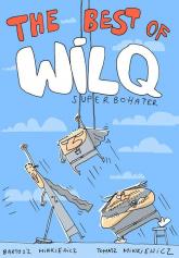 Wilq Superbohater The Best of - Minkiewicz Tomasz, Minkiewicz Bartosz | mała okładka