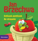 Wierszykowo Entliczek-pentliczek Na straganie - Jan Brzechwa | mała okładka