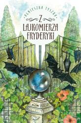 Z lajkomierza Fryderyki - Agnieszka Tyszka | mała okładka