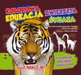 Kolorowa edukacja Zwierzęta świata Naklejka - Kryciński Michał, Jędrzejewska-Szmek Krystyna | mała okładka