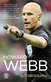 Howard Webb Autobiografia - Howard Webb | mała okładka