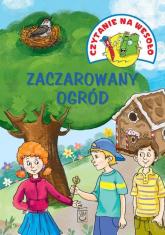 Czytanie na wesoło Zaczarowany ogród - Iwona Czarkowska | mała okładka
