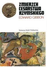 Zmierzch cesarstwa rzymskiego Tom 1 - Edward Gibbon | mała okładka