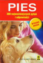 Pies 300 najważniejszych pytań i odpowiedzi - Heike Schmidt-Roger | mała okładka