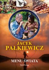 Menu świata - Jacek Pałkiewicz | mała okładka