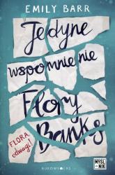 Jedyne wspomnienie Flory Banks - Emily Barr | mała okładka