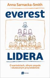 Everest Lidera O wartościach, silnym zespole i skutecznym przywództwie - Anna Sarnacka-Smith | mała okładka