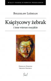 Księżycowy żebrak i inne wiersze rosyjskie - Bolesław Leśmian | mała okładka