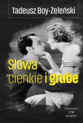 Słowa cienkie i grube - Tadeusz Boy-Żeleński | mała okładka
