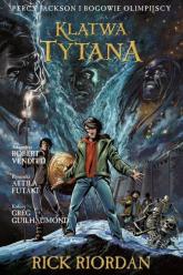 Klątwa Tytana Tom 3 Komiks Percy Jackson i Bogowie Olimpijscy - Riordan Rick,  Venditti Robert, Futaki Attila | mała okładka