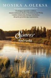 Spacer nad rzeką - Oleksa Monika A. | mała okładka