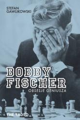 Bobby Fischer Obsesje geniusza - Stefan Gawlikowski | mała okładka