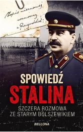 Spowiedź Stalina  Szczera rozmowa ze starym bolszewikiem - Christopher Macht | mała okładka