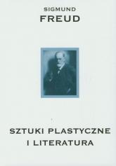 Sztuki plastyczne i literatura - Sigmund Freud   mała okładka